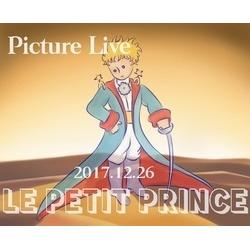 画像1: 12/26「LE PETIT PRINCE」Picture Live